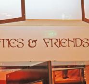 TIES & FRIENDS