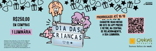 PRORROGADO! Promoção Dia das Crianças Canoas Shopping
