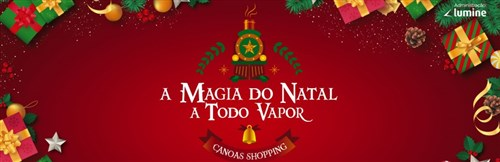 Chegada do Papai Noel - Canoas Shopping