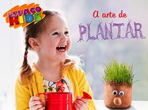 Oficina infantil do Shopping Frei Caneca ensina a arte de planta