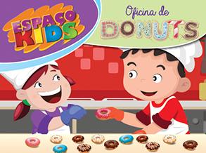 Férias do Shopping Frei Caneca tem Oficina de Donuts